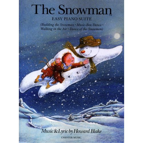CHESTER MUSIC BLAKE HOWARD - BLAKE THE SNOWMAN EASY PIANO SUITE - PIANO SOLO
