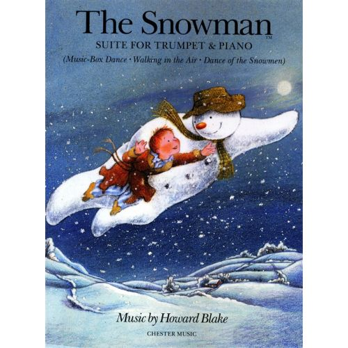 CHESTER MUSIC BLAKE HOWARD - THE SNOWMAN SUITE - TRUMPET
