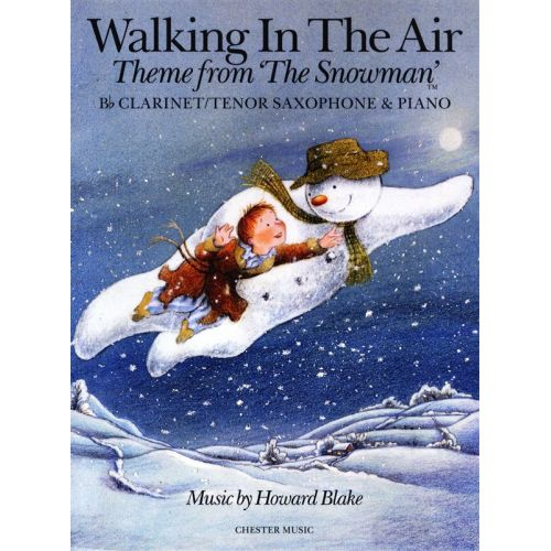 CHESTER MUSIC BLAKE HOWARD - WALKING IN THE AIR - CLARINET