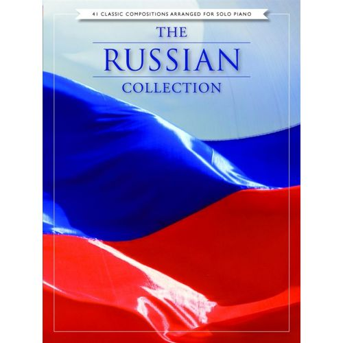 CHESTER MUSIC THE RUSSIAN COLLECTION 41 CLASSIC COMPOSITIONS - PIANO SOLO