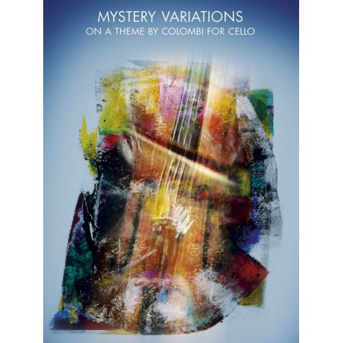 CHESTER MUSIC ANSSI KARTTUNEN - MYSTERY VARIATIONS ON A THEME BY COLOMBI - CELLO