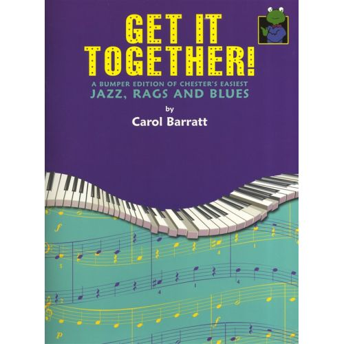 CHESTER MUSIC BARRATT CAROL - GET IT TOGETHER CHESTERS EASIEST JAZZ COLLECTION - PIANO SOLO