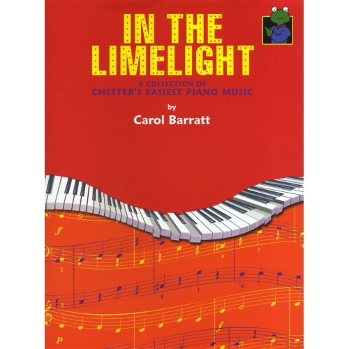 CHESTER MUSIC BARRATT CAROL - IN THE LIMELIGHT CHESTERS EASY JAZZ COLLECTION - PIANO SOLO