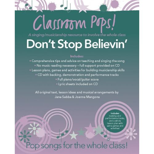 CHESTER MUSIC CLASSROOM POP SONGSHEETS DON'T STOP BELIEVIN' PIANO/VOCAL/GUITAR + CD - PVG