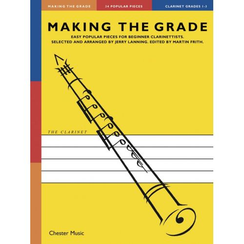 CHESTER MUSIC JERRY LANNING - MAKING THE GRADE OMNIBUS EDITION - THE CLARINET GRADES 1-3