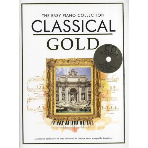 CHESTER MUSIC THE EASY PIANO COLLECTION - CLASSICAL GOLD - PIANO SOLO