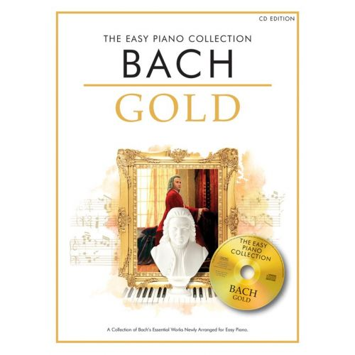 CHESTER MUSIC BACH - THE EASY PIANO COLLECTION - BACH GOLD - PIANO SOLO