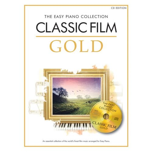 CHESTER MUSIC THE EASY PIANO COLLECTION - CLASSIC FILM GOLD - PIANO SOLO