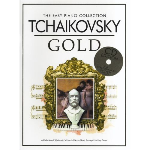 CHESTER MUSIC TCHAIKOVSKY - THE EASY PIANO COLLECTION - TCHAIKOVSKY GOLD - PIANO SOLO