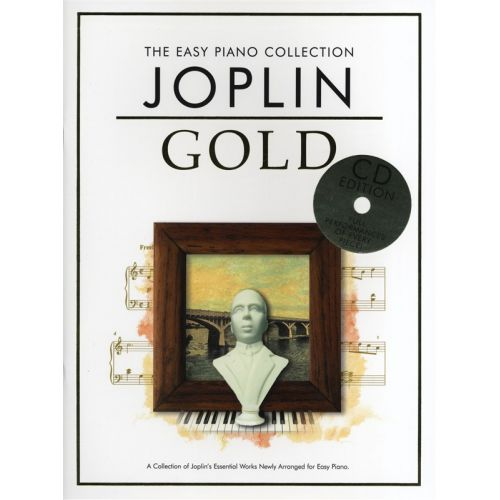 CHESTER MUSIC JOPLIN - THE EASY PIANO COLLECTION - JOPLIN GOLD - PIANO SOLO