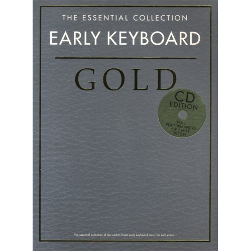 CHESTER MUSIC THE ESSENTIAL COLLECTION - EARLY KEYBOARD GOLD - PIANO SOLO