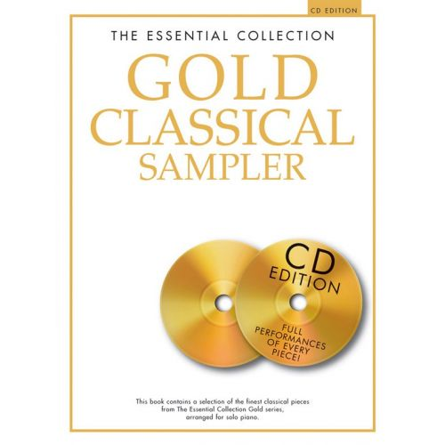CHESTER MUSIC THE ESSENTIAL COLLECTION - GOLD CLASSICAL SAMPLER - PIANO SOLO