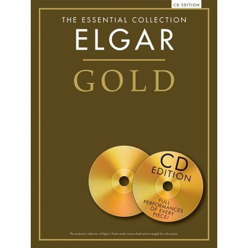 CHESTER MUSIC ELGAR - THE ESSENTIAL COLLECTION - ELGAR GOLD - PIANO SOLO