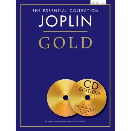 CHESTER MUSIC JOPLIN - THE ESSENTIAL COLLECTION - JOPLIN GOLD - JOPLIN GOLD. SPIELBUCH KLAVIER - PIANO SOLO