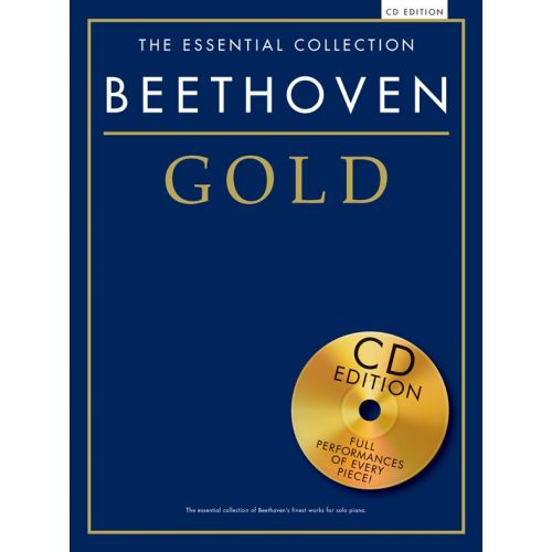 CHESTER MUSIC BEETHOVEN - THE ESSENTIAL COLLECTION - BEETHOVEN GOLD - PIANO SOLO