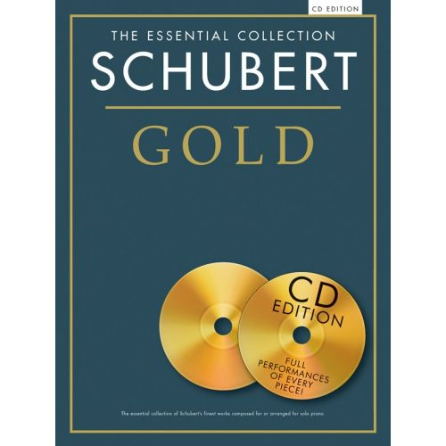 CHESTER MUSIC SCHUBERT - THE ESSENTIAL COLLECTION - SCHUBERT GOLD - PIANO SOLO