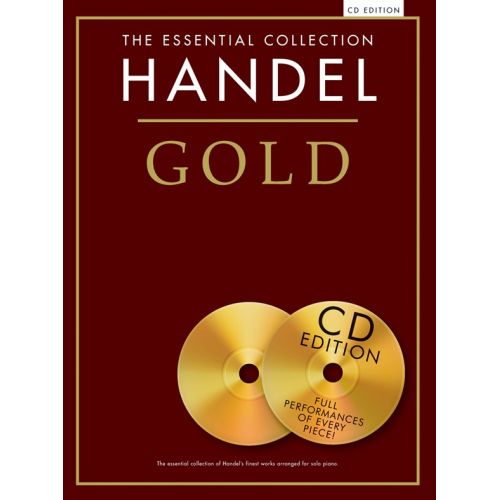 CHESTER MUSIC HANDEL - THE ESSENTIAL COLLECTION - HANDEL GOLD - PIANO SOLO