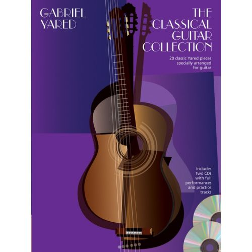 WISE PUBLICATIONS GABRIEL YARED - THE CLASSICAL GUITAR COLLECTION - CLASSICAL GUITAR