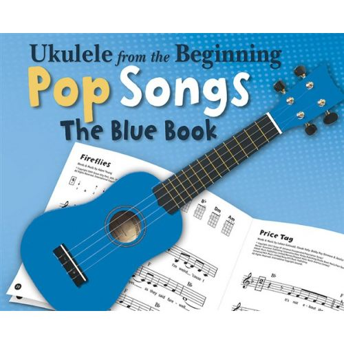 CHESTER MUSIC UKULELE FROM THE BEGINNING POP SONGS - UKULELE