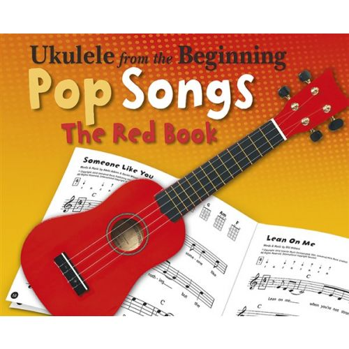 CHESTER MUSIC UKELELE FROM THE BEGINNING POP SONGS - UKULELE