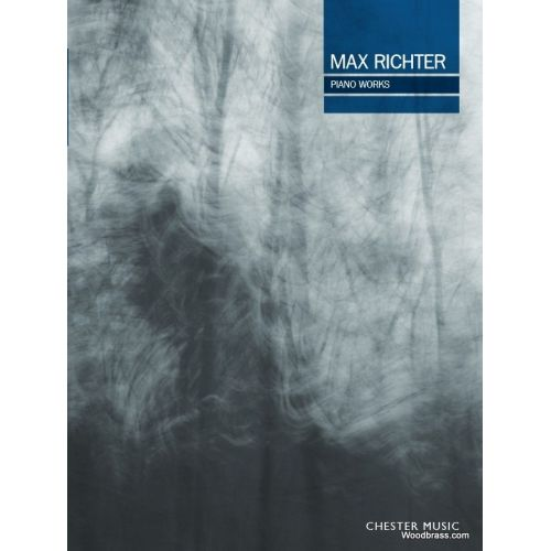 CHESTER MUSIC MAX RICHTER - PIANO WORKS