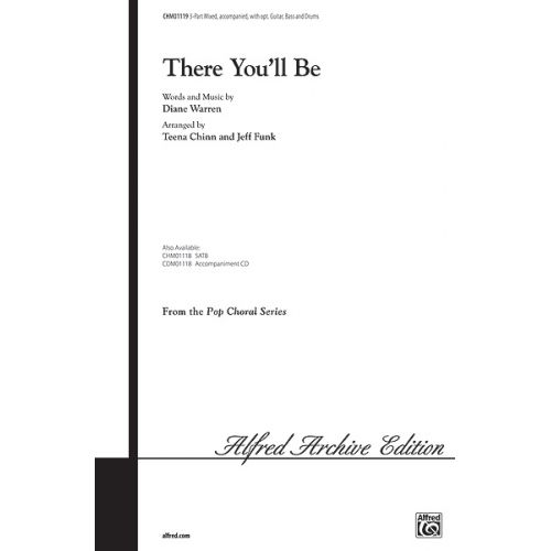 ALFRED PUBLISHING WARREN DIANE - THERE YOU'LL BE 3-PART ACCOMPANIED - MIXED VOICES