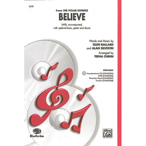 ALFRED PUBLISHING BALLARD GLENN - BELIEVE POLAR EXPRESS - MIXED VOICES