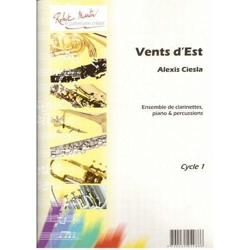 ROBERT MARTIN CIESLA A. - VENTS D'EST CLARINETTE