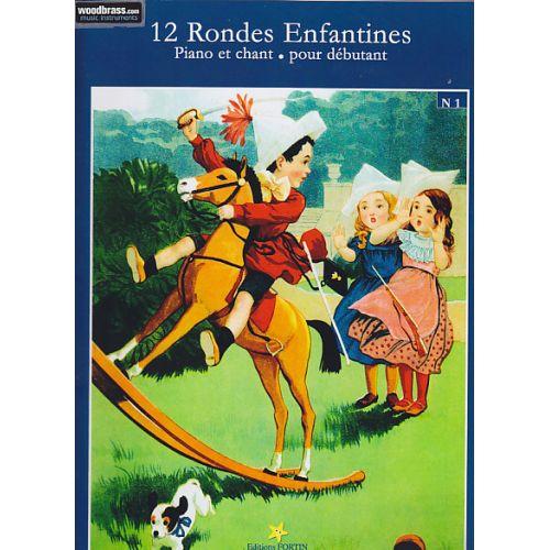 FORTIN 12 RONDES ENFANTINES VOL. 1