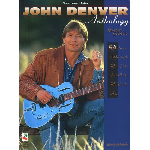 CHERRY LANE JOHN DENVER ANTHOLOGY REVISED EDITION - PVG