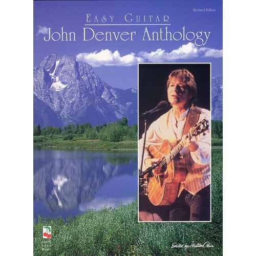 CHERRY LANE JOHN DENVER ANTHOLOGY EASY GUITAR REVISED EDITION - MELODY LINE, LYRICS AND CHORDS