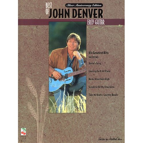 CHERRY LANE BEST OF JOHN DENVER EASY GUITAR - MELODY LINE, LYRICS AND CHORDS