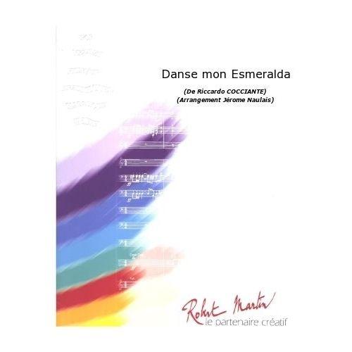 ROBERT MARTIN COCCIANTE R. - NAULAIS J. - DANSE MON ESMERALDA