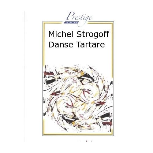 ROBERT MARTIN COSMA V. - MICHEL STROGOFF DANSE TARTARE