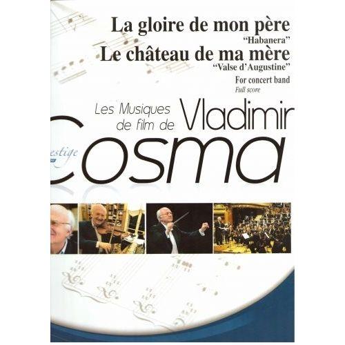 ROBERT MARTIN COSMA V. - LA GLOIRE DE MON PERE LE CHATEAU DE MA MERE