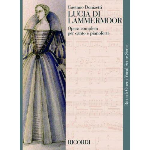RICORDI DONIZETTI G. - LUCIA DI LAMMERMOOR - CHANT ET PIANO