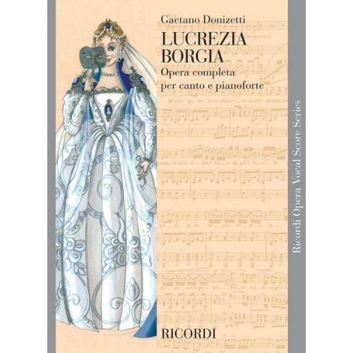 RICORDI DONIZETTI G. - LUCREZIA BORGIA - CHANT ET PIANO
