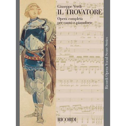 RICORDI VERDI G. - IL TROVATORE - CHANT ET PIANO