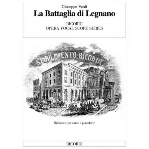 RICORDI VERDI G. - BATTAGLIA DI LEGNANO - CHANT, PIANO
