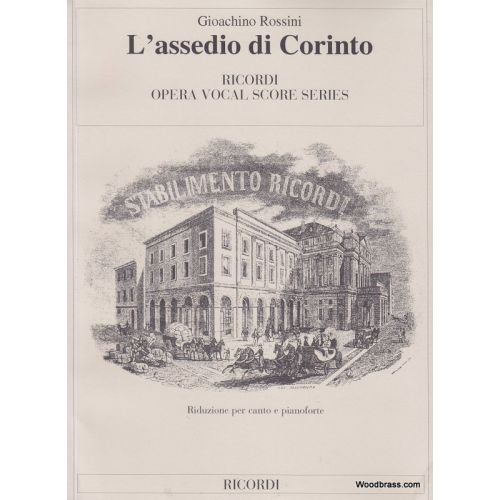 RICORDI ROSSINI G. - ASSEDIO DI CORINTO - CHANT ET PIANO