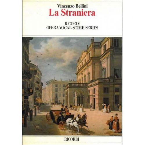 RICORDI BELLINI V. - LA STRANIERA - CHANT ET PIANO