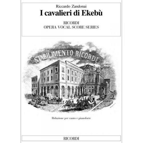 RICORDI ZANDONAI - CAVALIERI DI EKEBU - CHANT, PIANO