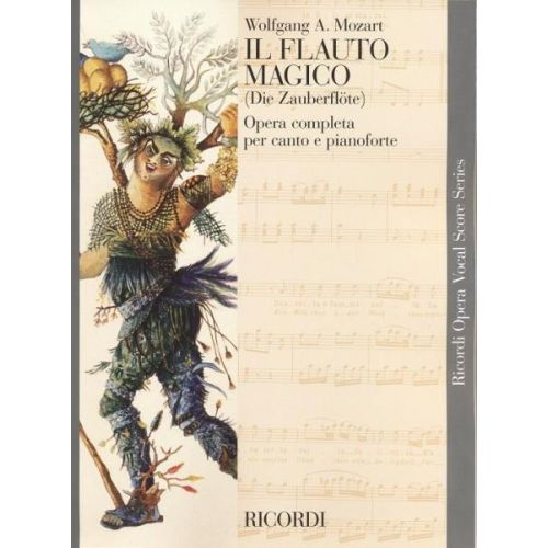 RICORDI MOZART W.A. - FLAUTO MAGICO - CHANT ET PIANO