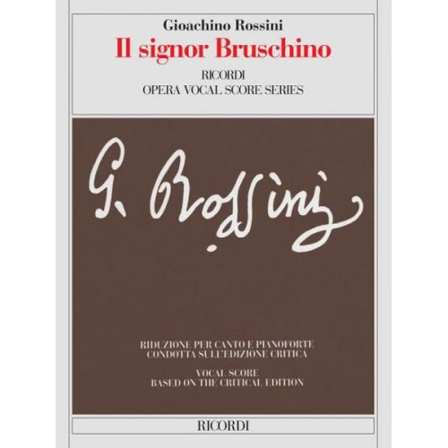 RICORDI ROSSINI G. - SIGNOR BRUSCHINO - CHANT ET PIANO