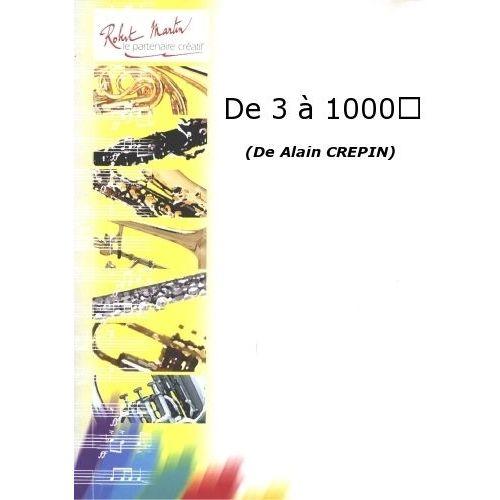 ROBERT MARTIN CREPIN A. - DE 3 A 1000
