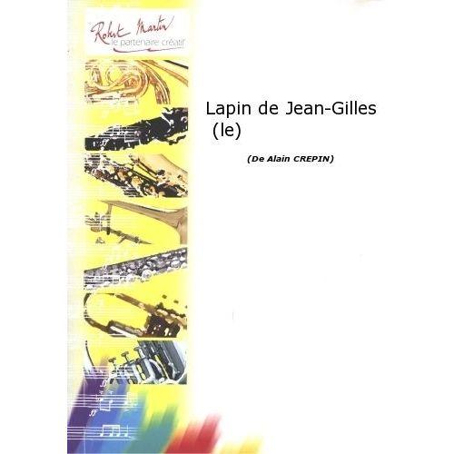 ROBERT MARTIN CREPIN A. - LAPIN DE JEAN-GILLES (LE)