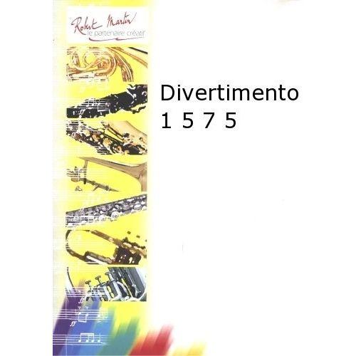 ROBERT MARTIN CREPIN A. - DIVERTIMENTO 1 5 7 5