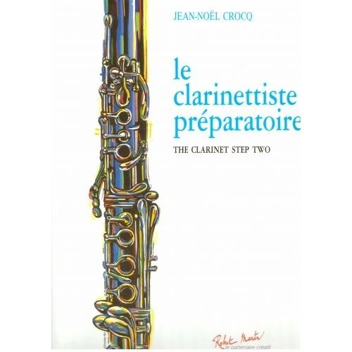 ROBERT MARTIN CROCQ J.M. - CLARINETTISTE PREPARATOIRE (LE)