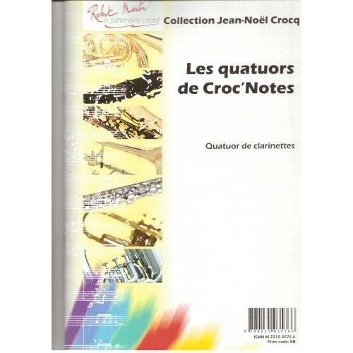 ROBERT MARTIN CROCQ J.M. - LES QUATUORS DE CROC'NOTES