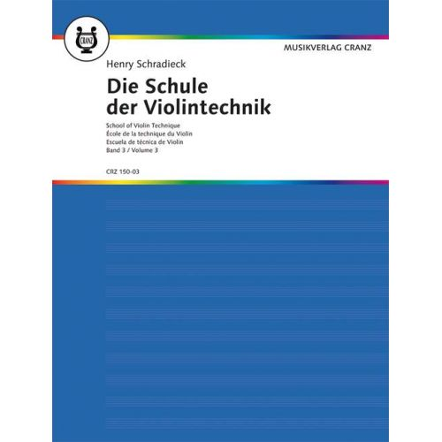 MUSIKVERLAG CRANZ SCHRADIECK HEINRICH - SCHOOL OF VIOLIN TECHNIQUE BAND 3 - VIOLIN